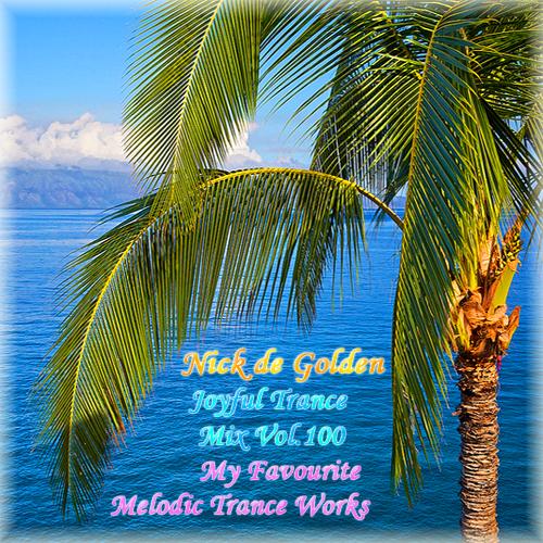 Nick de Golden – Joyful Trance Mix Vol.99 (In the Summer)