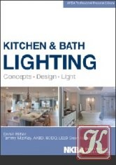 Книга Книга Kitchen and Bath Lighting: Concept, Design, Light