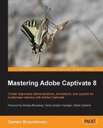Книга Mastering Adobe Captivate 8