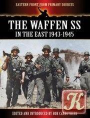 Книга Книга The Waffen SS - In the East 1943-1945