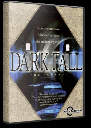 Dark Fall: Anthology (2002-2009) PC - RePack R.G. Механики