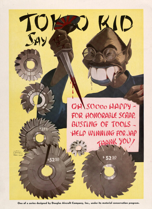 Tokio Kid say: Oh so-o-o-o happy, for honorable scrap, busting of tools, help winning for Jap thank you!