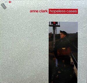 Anne Clark – Hopeless Cases (1987) [10 Records, 208 207-630]