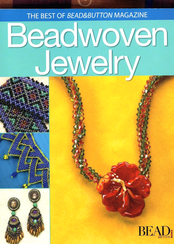 Best of Bead and Button - Beadwoven jewelry