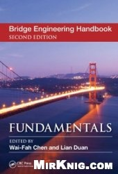 Книга Bridge Engineering Handbook, Second Edition: Fundamentals
