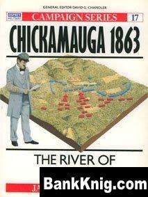 Книга Osprey Campaign №17. Chickamauga 1863