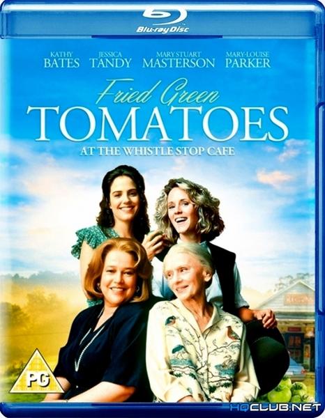 Жареные зеленые помидоры / Fried Green Tomatoes (1991/BDRip/HDRip)
