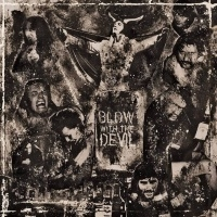Whiskey Ritual > Blow With The Devil (2015)