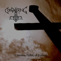 The Conquering > Crimson Fields Of Kubran  (2015)