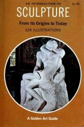 Книга An Introduction to Sculpture: From its Origins to Today
