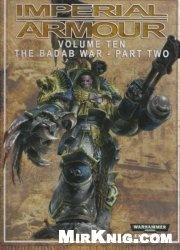 Книга Imperial Armour Volume Ten - The Badab-War - part two