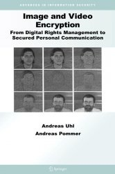 Книга Image and Video Encryption: From Digital Rights Management to Secured Personal Communication