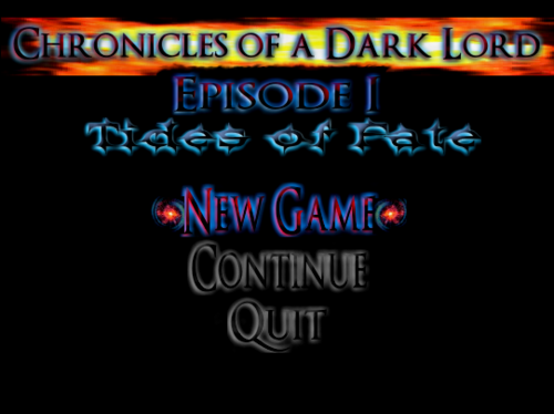 Chronicles of a Dark Lord: Episode 1: Tides of Fate