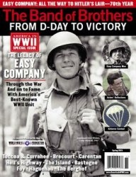 The Band of Brothers: from D-Day to Victory (America in WWII Special)