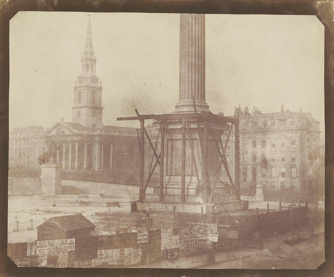 Лондон. Строительство Колонны Нельсона на Трафальгарской площади