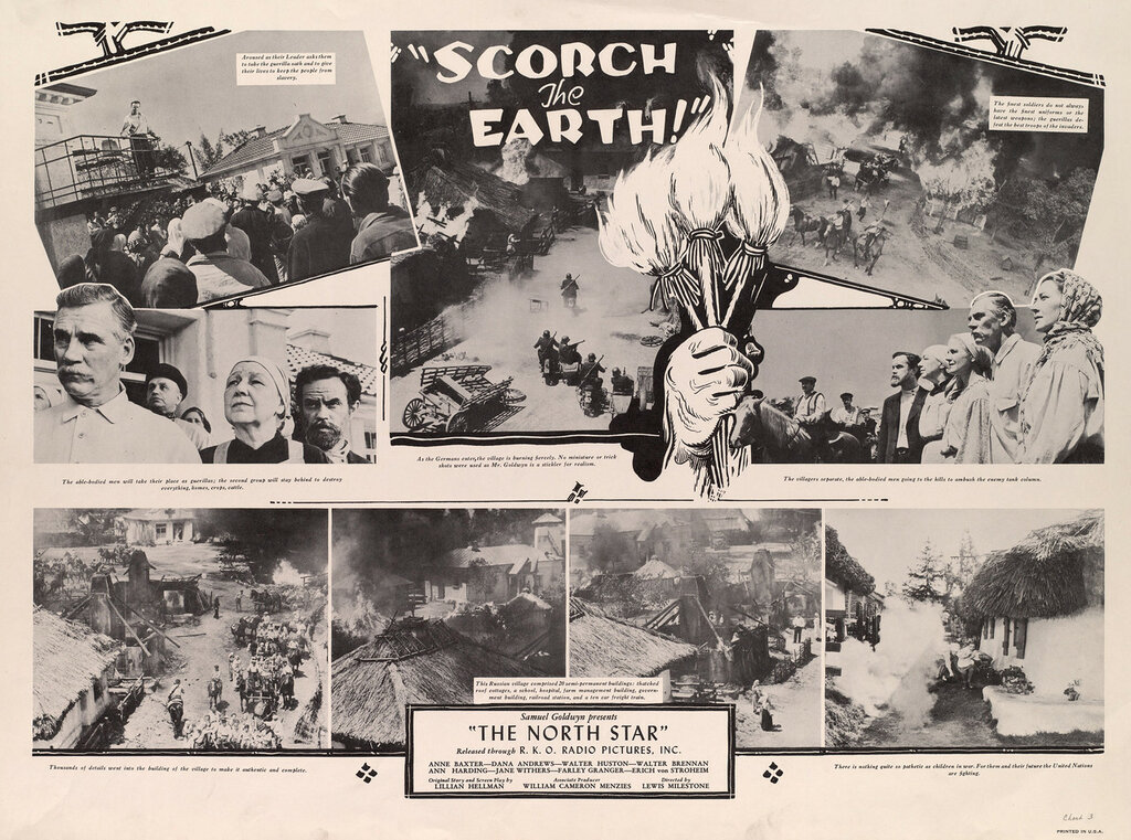 """""""Scorch the earth!"""" : Samuel Goldwyn presents : """"The North star"""" : released through : R. K. O. Radio Pictures, Inc."""