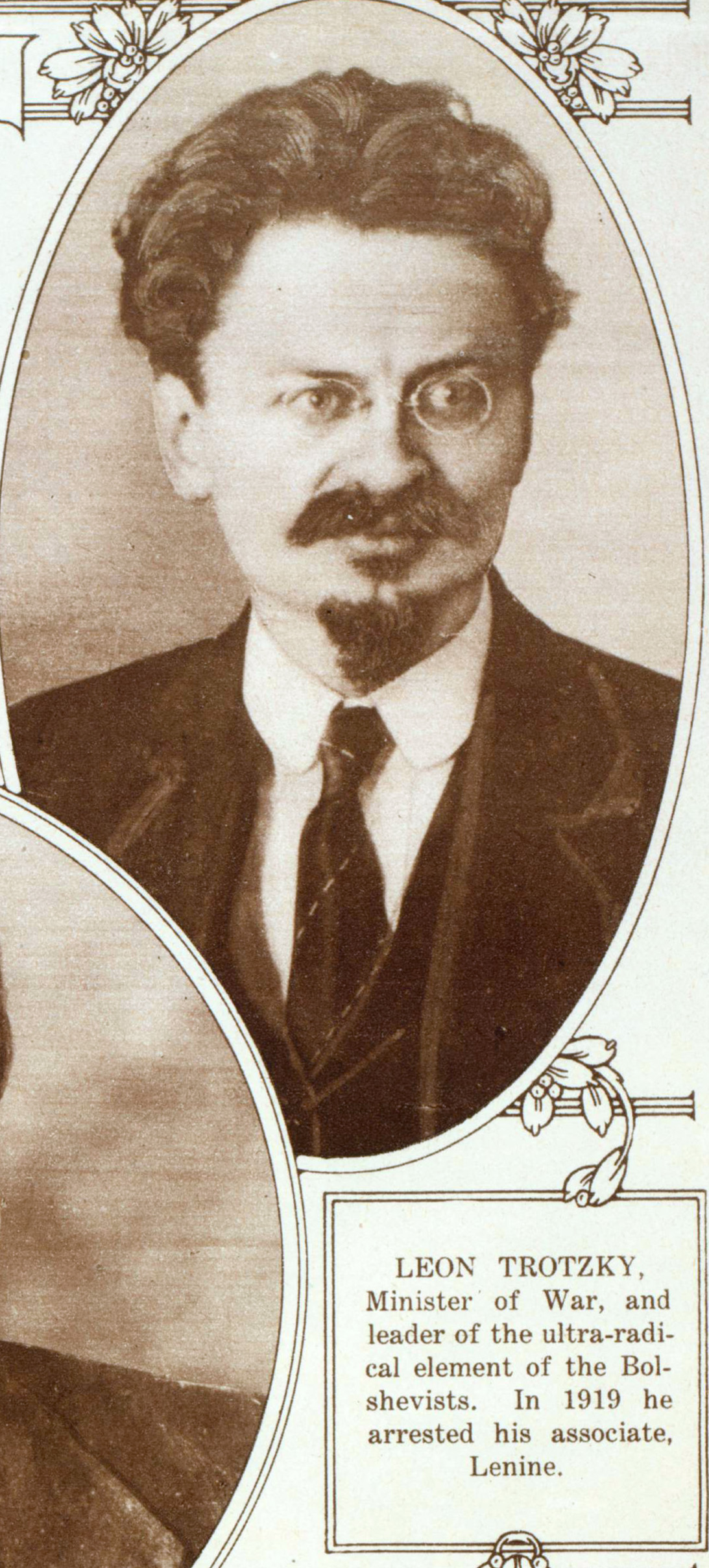 LEON TROTZKY, Minister of War, and leader of ultra-radical element of the Bolshevists. In 1919 he arrested his associate, Lenine. Лев Троцкий