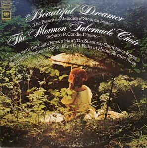 The Mormon Tabernacle Choir ‎– Beautiful Dreamer. The Favorite Melodies Of Stephen Foster (1967) [Columbia Masterworks, MS 7149]