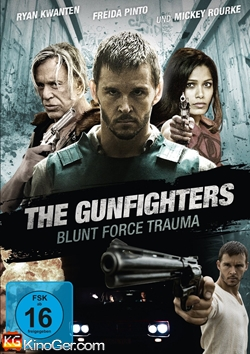 The Gunfighters - Blunt Force Trauma (2015)
