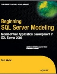 Beginning SQL Server Modeling: Model-Driven Application Development in SQL Server 2008