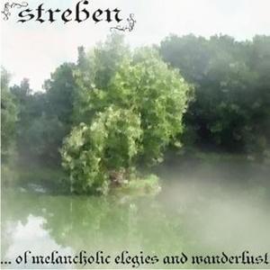 Streben > ... of Melancholic Elegies and Wanderlust (2008)