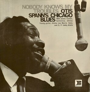 Otis Spann ‎– Nobody Knows My Troubles (1967) [Bounty, BY 6037]