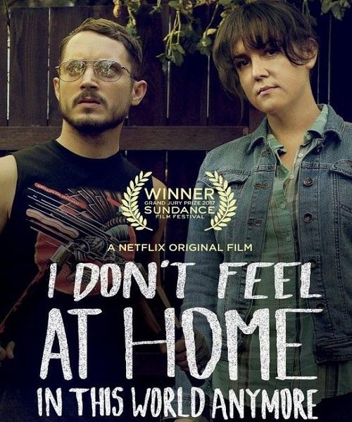 В этом мире я больше не чувствую себя как дома / I Don't Feel at Home in This World Anymore (2017/WEB-DL/WEB-DLRip)