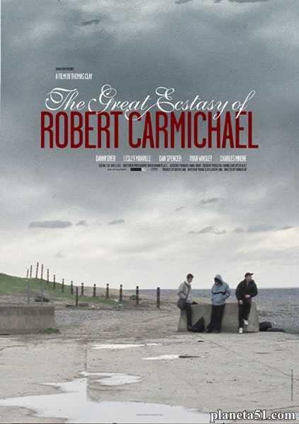 Великий экстаз Роберта Кармайкла / The Great Ecstasy of Robert Carmichael (2005/DVDRip)