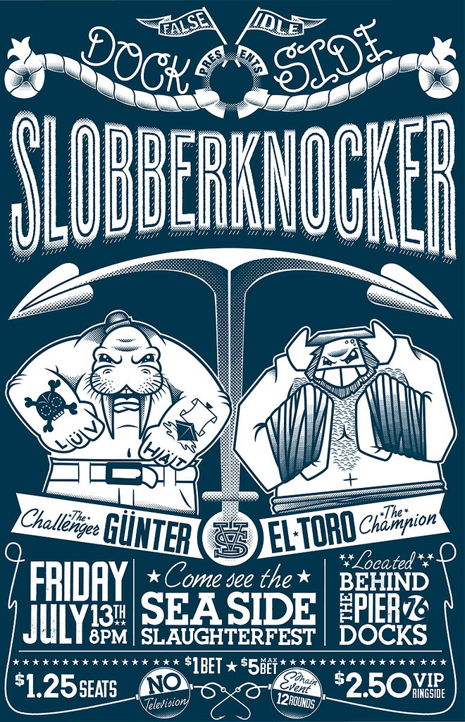 Dock Side Slobberknocker by Eltro215-SB