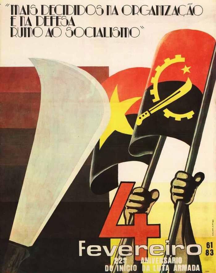 Проявлять решительность в деле организации и пропаганды социализма. 4 февраля 1961 года - 22-я годовщина начала борьбы за освобождения Анголы