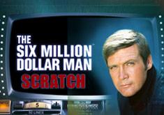 6 Million Dollar Man Scratch бесплатно, без регистрации от PlayTech