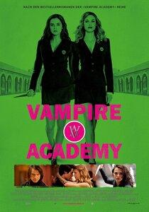 Академия вампиров Vampire Academy