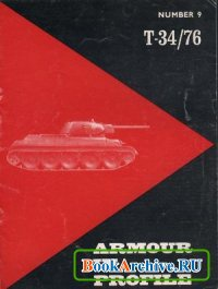 Armour in Profile Number 9: T-34/76