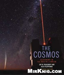 Книга The Cosmos: Astronomy in the New Millennium (4th edition)