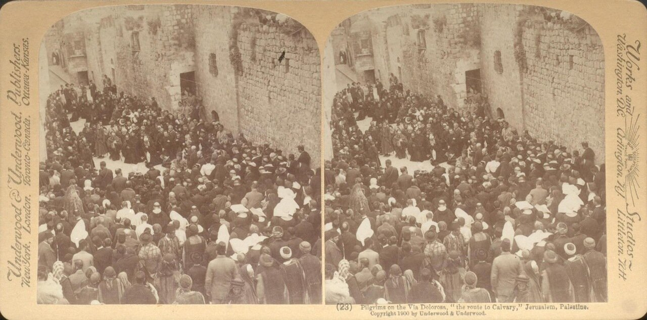 Иерусалим. Пилигримы на Виа Долороза. 1900