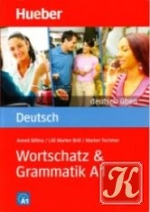 Книга Deutsch üben. Wortschatz & Grammatik A1