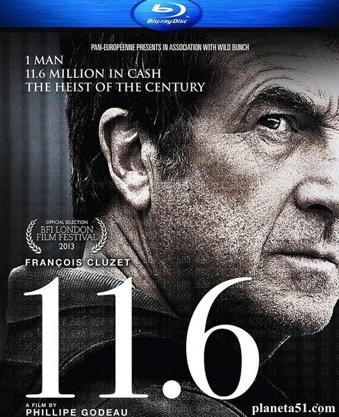 11.6 / Одиннадцать шесть (2013/BDRip/HDRip/Первый канал)