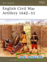 Книга English Civil War Artillery 1642-51 (New Vanguard 108)