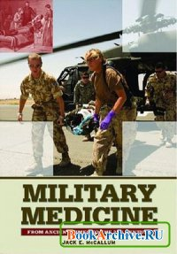 Книга Military Medicine: From Ancient Times to the 21st Century
