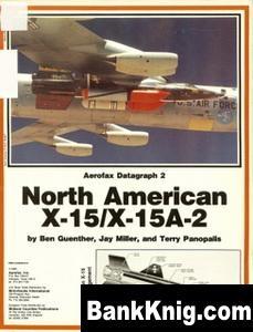 Журнал North American X-15/ X-15A-2  [Aerofax Datagraph 02] pdf в rar  59,02Мб
