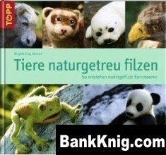 Животные из войлока / Tiere naturgetreu filzen djvu  14Мб