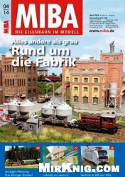 Журнал MIBA Die Eisenbahn im Modell 2014-04