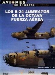 Книга Los B-24 Liberator de la Octava Fuerza Aerea (Aviones en Combate: Ases y Leyendas №37)
