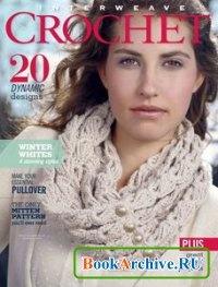 Журнал Interweave Crochet - популярный журнал по вязанию крючком  моделей одежды и аксессуаров для всей семьи. В журнале есть описания и схемы..