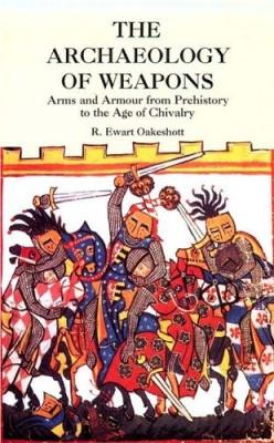 Книга The Archaeology of Weapons