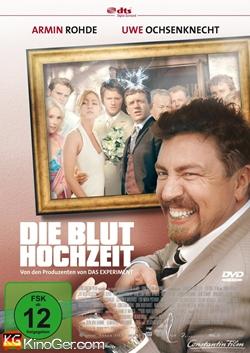 Die Bluthochzeit (2005)