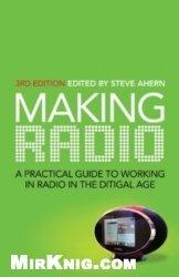 Книга Making Radio (3rd edition)