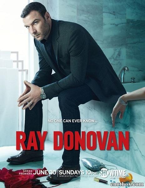 Рэй Донован / Ray Donovan - Полный 1 сезон [2013, HDTVRip | HDTVRip 720p] (Amedia | NewStudio)
