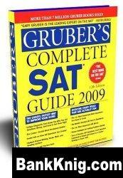Книга Gruber's Complete SAT. Guide 2009 pdf 8,57Мб