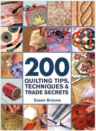 200 quilting tips Susan Briscoe 1.JPG